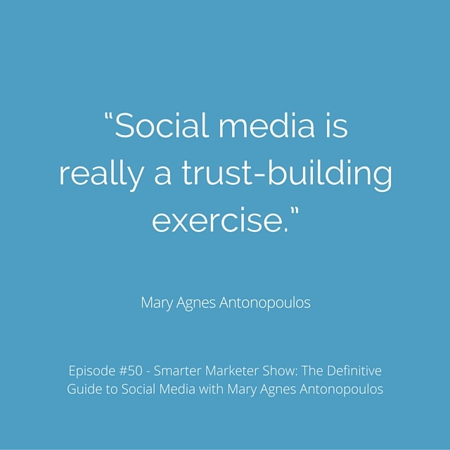 """Social media is really a trust-building exercise."""