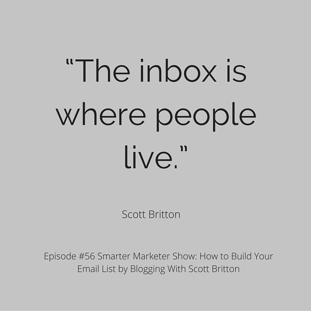 """The inbox is where people live."" (2)"