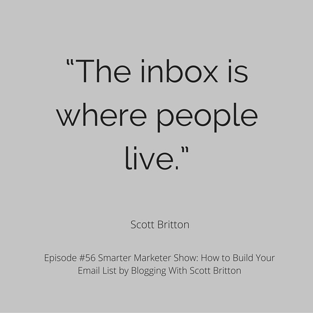 SMP 0056: How to Build Your Email List by Blogging With Scott Britton