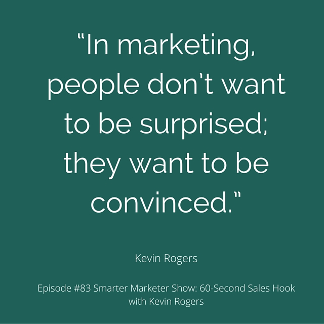 SMP 0083: 60-Second Sales Hook with Kevin Rogers