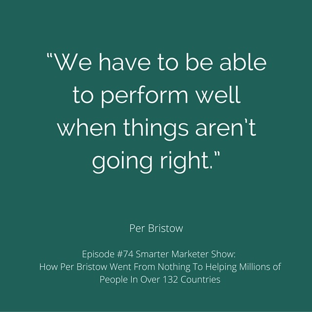 SMP 0074: How Per Bristow Went From Nothing To Helping Millions of People In Over 132 Countries