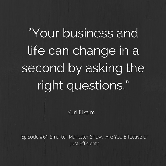 SMP 0061: Are You Effective or Just Efficient?