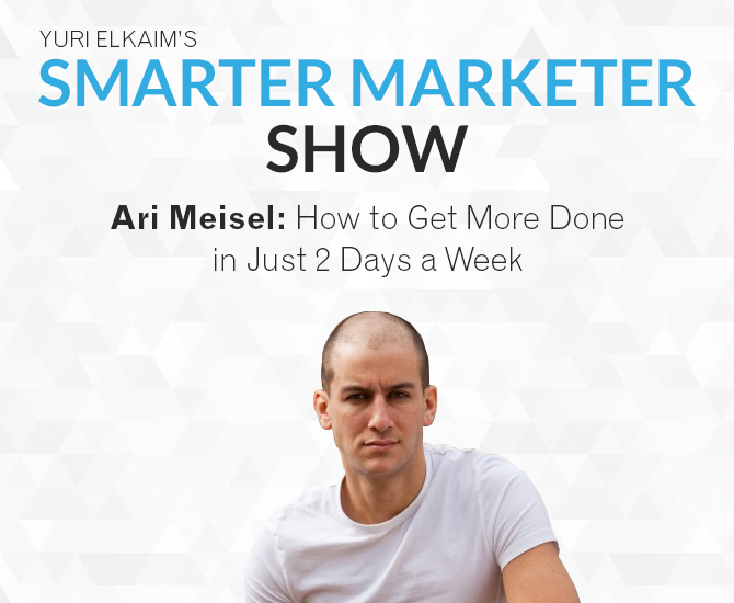 SMP 0002: Ari Meisel – How to Get More Done in Just 2 Days a Week