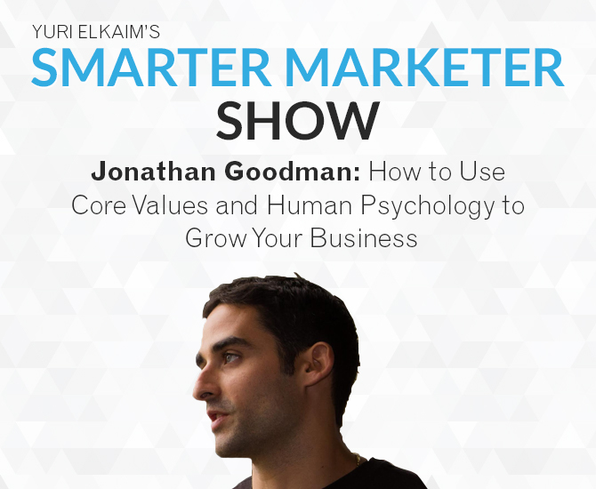SMP 0003: Jonathan Goodman – How to Use Core Values and Human Psychology to Grow Your Business
