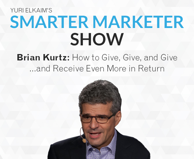 SMP 0006: Brian Kurtz — How to Give, Give, and Give…and Receive Even More in Return