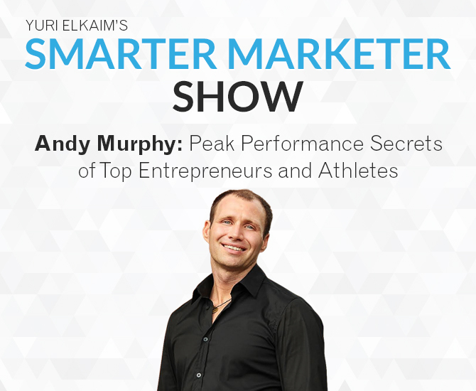SMP 0014: Andy Murphy — Peak Performance Secrets of Top Entrepreneurs and Athletes